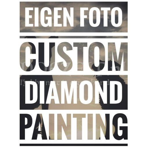 Diamond Painting eigen foto custom
